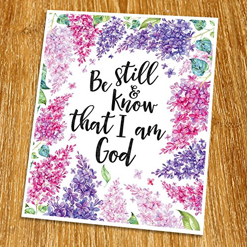 Be Still And Know That I Am God Print (Unframed), Watercolor Flower, Scripture Print, Bible Verse Print, Christian Wall Art, Living Room Decor, 8x10