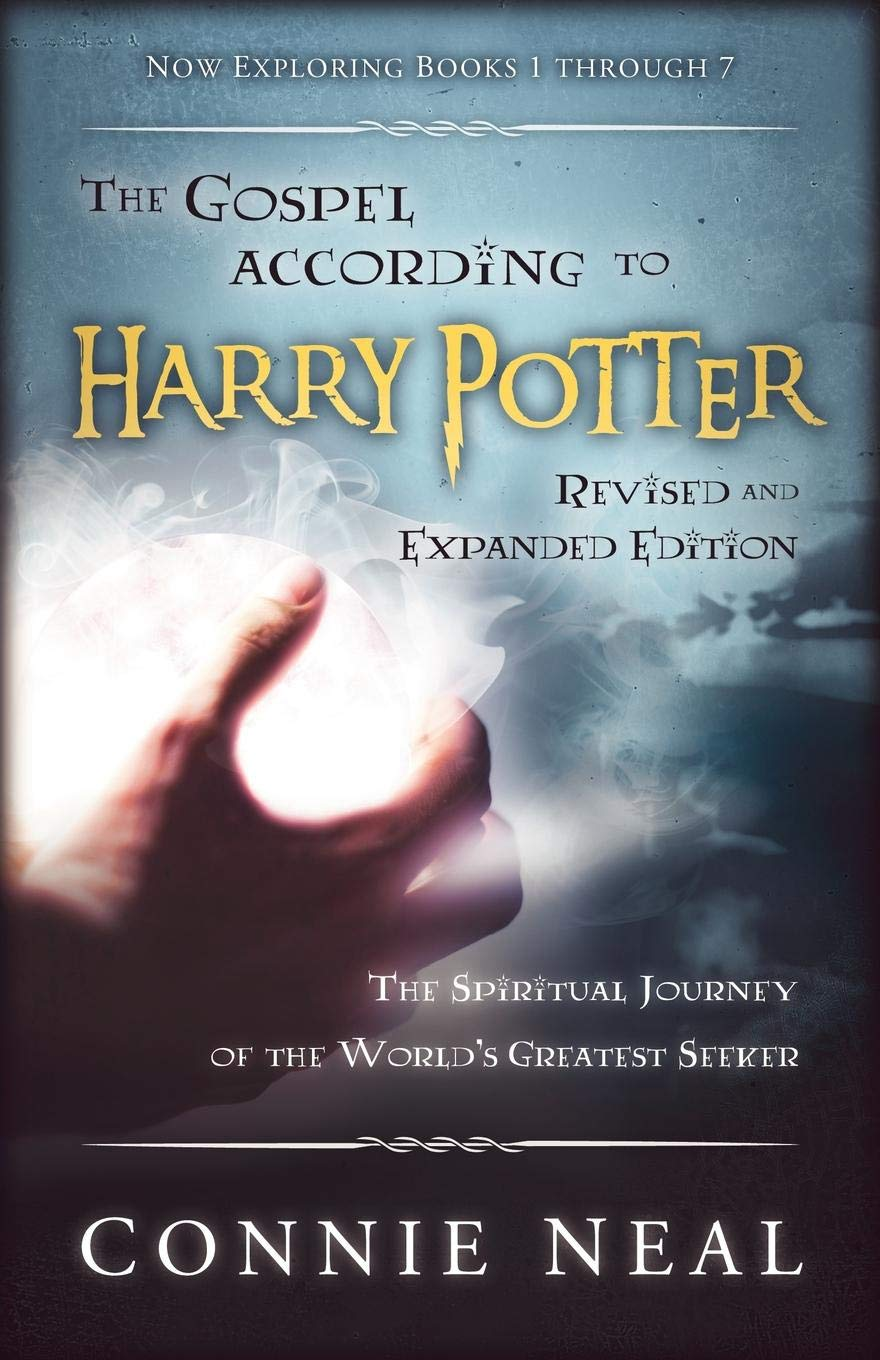 The Gospel According to Harry Potter: Spirituality in the Stories of the Worlds Most Famous Seeker