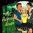 Mr. Peabody's House: Werewolves, Vampires and Demons, Oh My Series, Book 2 Audiobook by Eve Langlais Narrated by Chandra Skyye
