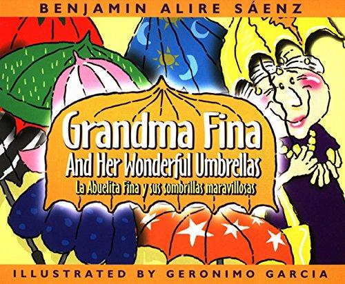 Grandma Fina and Her Wonderful Umbrellas / La abuelita Fina y sus sombrillas maravillosas
