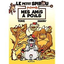 """Le Petit Spirou présente... - Tome 4 - Petit Spirou présente : """"Mes amis à poil"""" (French Edition)"""