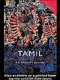 Colloquial Tamil, R. E. Asher and E. Annamalai, 0415187885