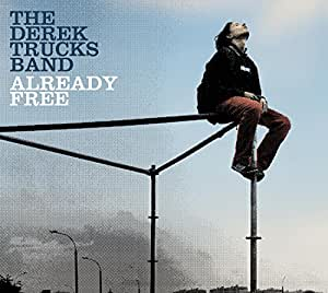 The Derek Trucks Band Already Free Amazon Com Music
