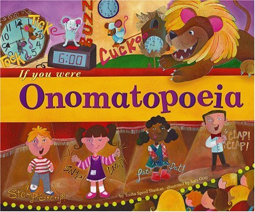 If You Were Onomatopoeia (Word Fun)