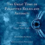 The Great Tome of Forgotten Relics and Artifacts: The Great Tome Series, Book 1 | Julie Ann Dawson