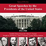 Great Speeches by the Presidents of the United States, Vol. 1 |  SpeechWorks