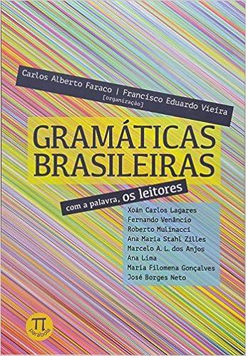 Book Gramaticas Brasileiras: Com a Palavra, os Leitores - Vol.71 - Serie Lingua (gem)