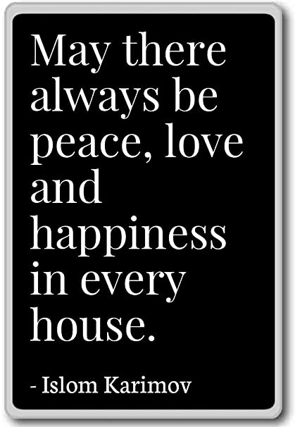 Amazon.com: May there always be peace, love and happiness ...