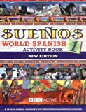 SUENOS WORLD SPANISH 1 ACTIVITY BOOK NEW EDITION (Sueños)