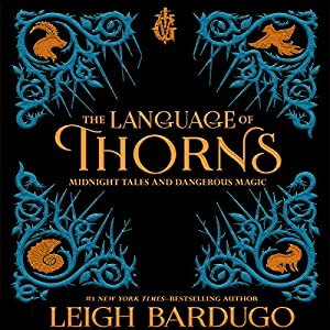 The Language of Thorns Audiobook