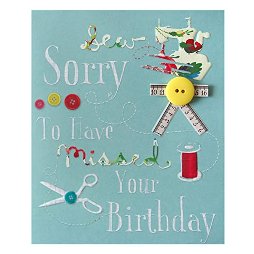 Hallmark Belated Birthday Card Sew Sorry Medium Amazoncouk – Belated Birthday Card