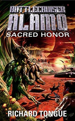 Battlecruiser Alamo: Sacred Honor (Battlecruiser Alamo Series Book 7)