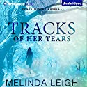 Tracks of Her Tears: Rogue Winter Novella, Book 1 Audiobook by Melinda Leigh Narrated by Kate Rudd