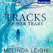 Tracks of Her Tears: Rogue Winter Novella, Book 1   Melinda Leigh
