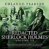 The Redacted Sherlock Holmes, Book 3