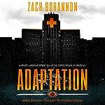 Empty Bodies 2: Adaptation   Zach Bohannon