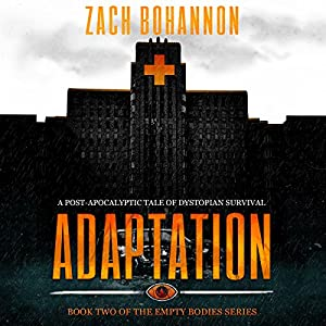Empty Bodies 2: Adaptation Audiobook