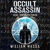 Occult Assassin #2.5: Ice Shadows | William Massa