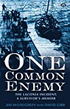 One Common Enemy: The Laconia Incident: a survivor's memoir