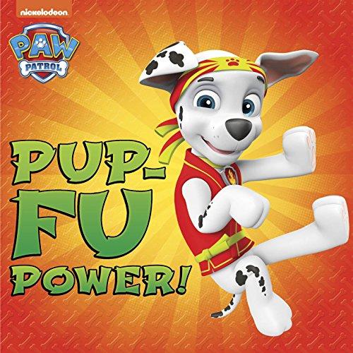 - Pup-Fu Power! (PAW Patrol)