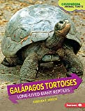 Galápagos Tortoises: Long-lived Giant Reptiles (Comparing Animal Traits)