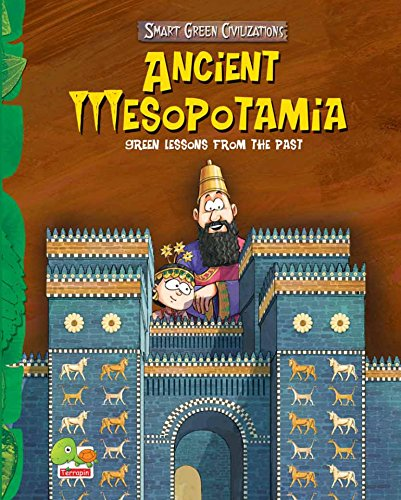 Smart Green - Smart Green Civilizations:  Ancient Mesopotamia