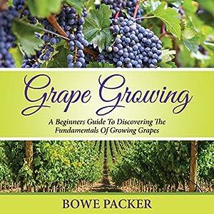 Grape Growing Audiobook