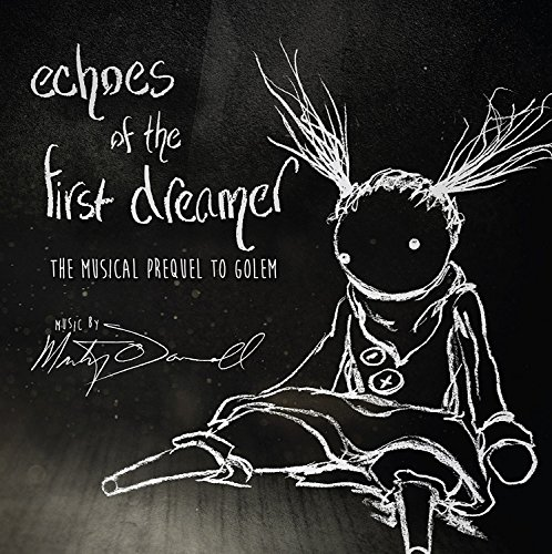 Price comparison product image Echoes Of The First Dreamer: The Musical Prequel To Golem