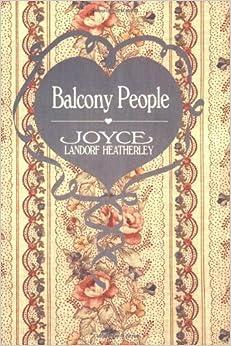 Balcony People by Joyce Landorf Heatherley (1988-12-02)