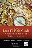img - for The Lean IT Field Guide: A Roadmap for Your Transformation book / textbook / text book