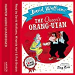 The Queen's Orang-Utan | David Walliams