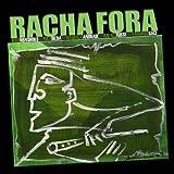 Racha Fora by Hiro Honshuku (2011-05-04)