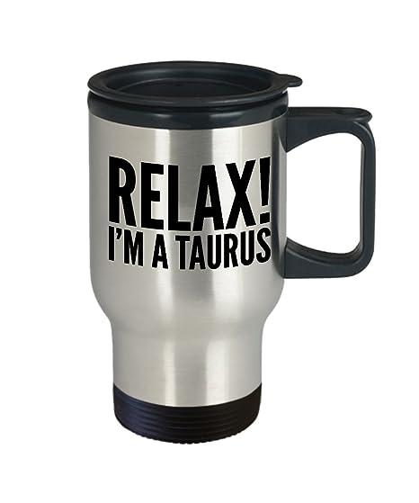 Amazon.com: Zodiac taza de viaje – relajarse. I m a ...