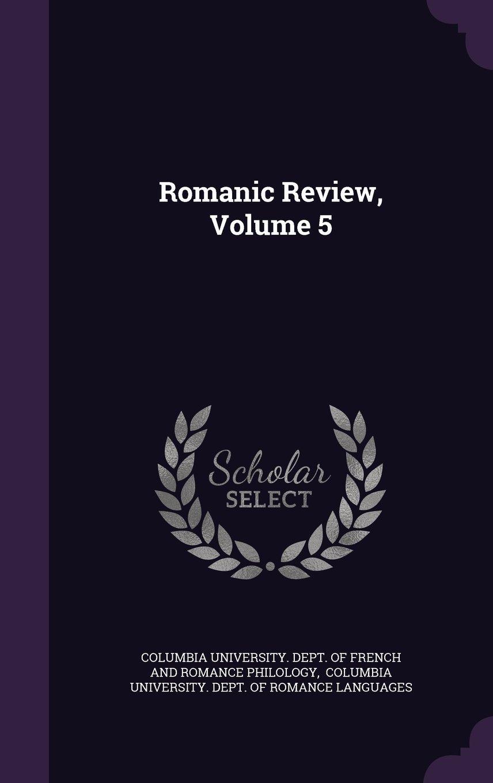 Romanic Review, Volume 5 pdf epub