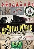 Graffiti Paris, Fabienne Grévy, 0810970899