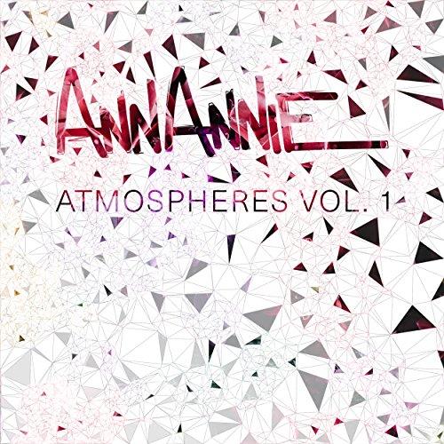 Atmospheres, Vol. 1 (Ann And Annie)