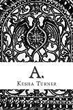 A., Kesha Turner, 1480076090