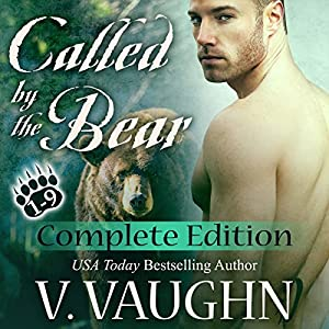 Called by the Bear - The Complete Edition: BBW Werebear Romance Serial Parts 1-9 Audiobook