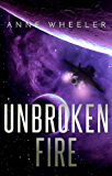 Unbroken Fire (Asrian Skies Book 2)