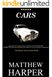CARS: Amazing Automobile Facts, Awesome Trivia, Cool Pictures & Fun Quiz for Kids - The BEST Book Strategy That Helps Guide Children to Learn Using Their ... of Cars in Our World (Did You Know 61)