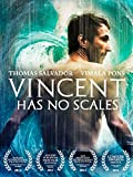 DVD : Vincent Has No Scales