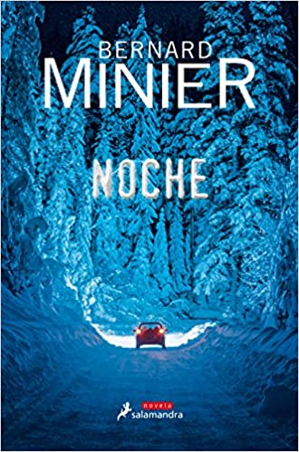 Amazon Fr Noche At Night Bernard Minier M Dolors