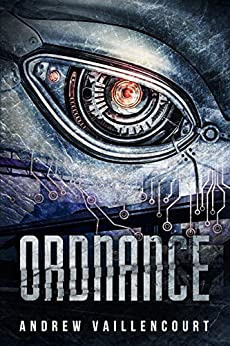 Ordnance (The Fixer Book 1) by [Vaillencourt, Andrew]