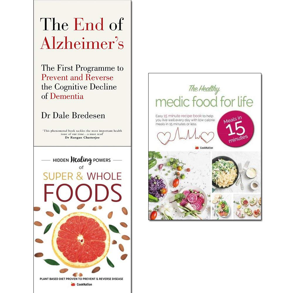 End of alzheimer's, hidden healing powers of super & whole foods and healthy medic food for life 3 books collection set by Avery/Bell & Mackenzie Publishing