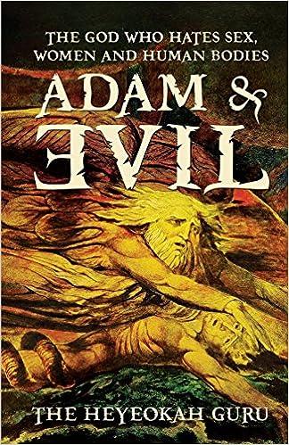 Adam body evil god hate human sex who woman