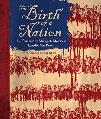 Image of The Birth of a Nation: Nat Turner and the Making of a Movement