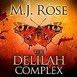 The Delilah Complex   M. J. Rose