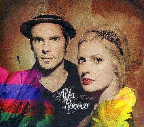 CD : Alfa Rococo - Chasser Le Malheur (Canada - Import)