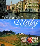 Irresistible Italy, Bill Rowe and Patsy Rowe, 1741103533