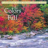 The Colors of Fall: A Celebration of New England's Foliage Season